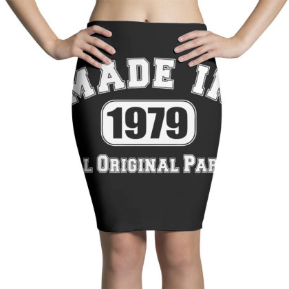 40th Birthday Made In 1979 All Original Parts Pencil Skirts Designed By Jimmy