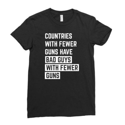 Countries With Fewer Guns Ladies Fitted T-shirt Designed By Ramateeshirt