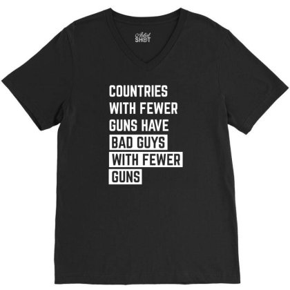 Countries With Fewer Guns V-neck Tee Designed By Ramateeshirt