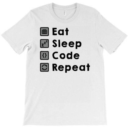 Eat Sleep Code Repeat T-shirt Designed By Anis4