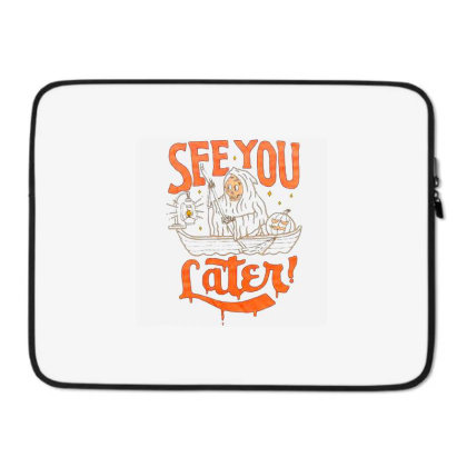 See You Later Laptop Sleeve Designed By Talans
