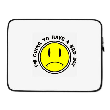 Bad Day Laptop Sleeve Designed By Talans