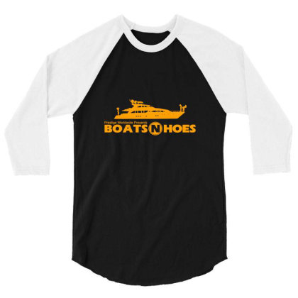 Boats N And Hoes Prestige 3/4 Sleeve Shirt Designed By Talans