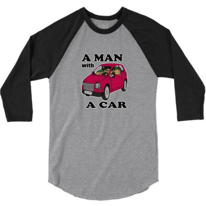 A Man With A Car 3/4 Sleeve Shirt Designed By Connie