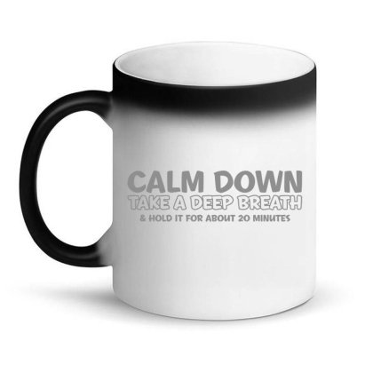 Calm Down Magic Mug Designed By H3lm1