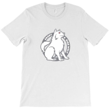 Adopt A Dire Wolf T-shirt Designed By Gracer