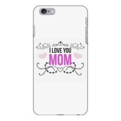 i love you mom for light iPhone 6 Plus/6s Plus Case | Artistshot