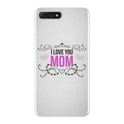i love you mom for light iPhone 7 Plus Case | Artistshot