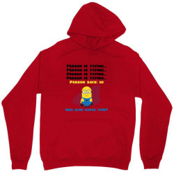 funny quotes person is typing Unisex Hoodie | Artistshot