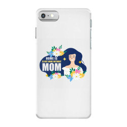 mom home without mom iPhone 7 Case | Artistshot