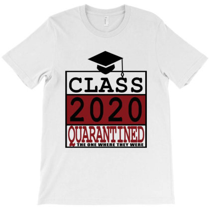 Class Of 2020 Quarantine T-shirt Designed By Elegance99