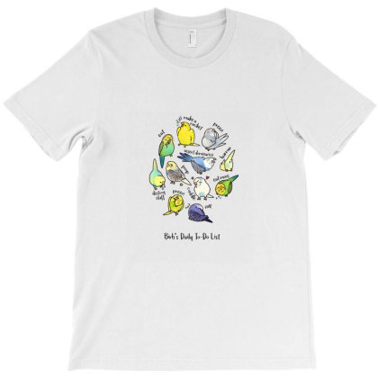 Budgie's Daily To Do List T Shirt (light Version) T-shirt Designed By Blackstone