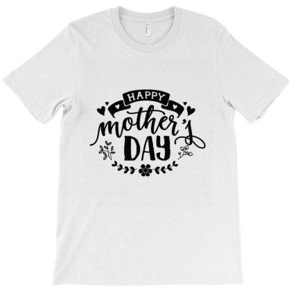 Happy Mother's Day T-shirt Designed By Emardesign