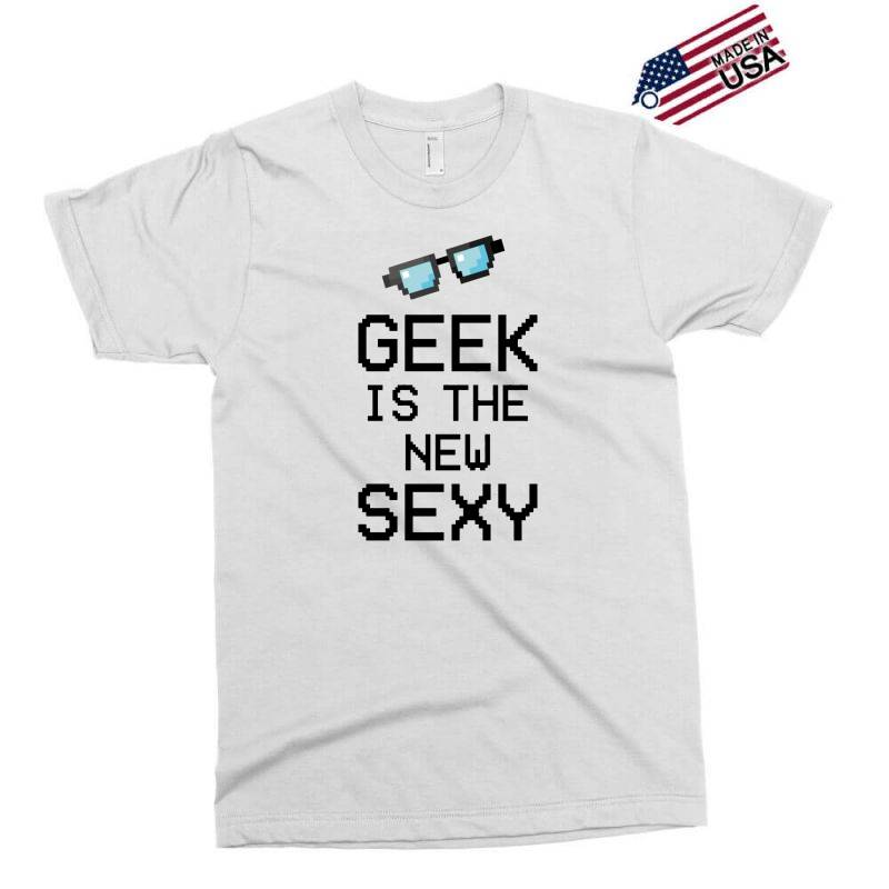 Geek Is The New Sexy Exclusive T-shirt | Artistshot
