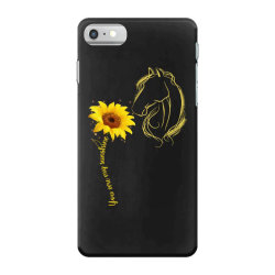 you are my sunshine horse iPhone 7 Case | Artistshot