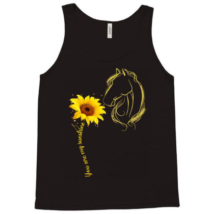 You Are My Sunshine Horse Tank Top Designed By Badaudesign