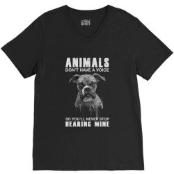 animals don't have a voice so you'll never stop hearing mine dog V-Neck Tee | Artistshot