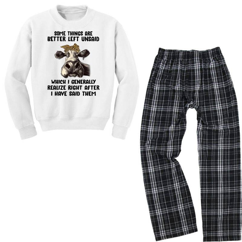 Some Things Are Better Left Unsaid Which I Generally Realize Right Aft Youth Sweatshirt Pajama Set   Artistshot