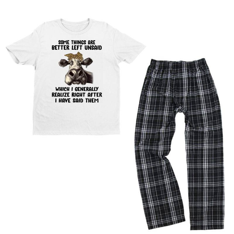 Some Things Are Better Left Unsaid Which I Generally Realize Right Aft Youth T-shirt Pajama Set | Artistshot