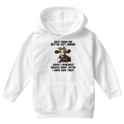 some things are better left unsaid which i generally realize right aft Youth Hoodie | Artistshot