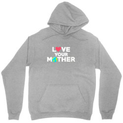 love your mother earth day mother earth Unisex Hoodie | Artistshot