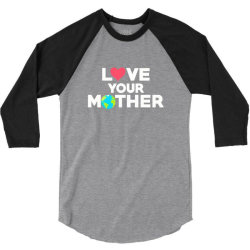 love your mother earth day mother earth 3/4 Sleeve Shirt | Artistshot