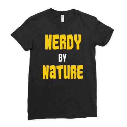 Nerdy By Nature Funny Ladies Fitted T-shirt Designed By Ramateeshirt