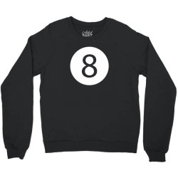 Funny 8 Ball Magic Eight Ball Billiards Pool League T-Shirt Crewneck Sweatshirt | Artistshot