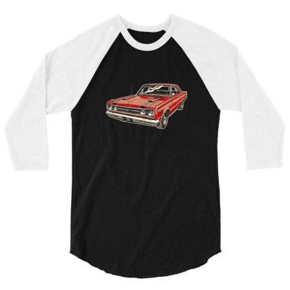 1967 Belvedere Gtx440 Muscle Car 3/4 Sleeve Shirt Designed By R1m4