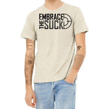 Embrace The Suck Heather T-shirt Designed By G3ry