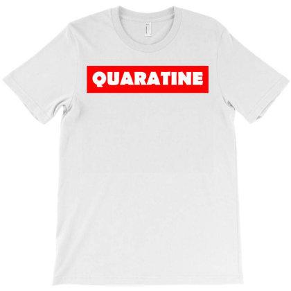 Quarantine T-shirt Designed By Blackstars