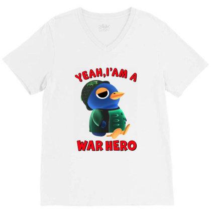 Yeah, I'm A War Hero V-neck Tee Designed By Honeysuckle