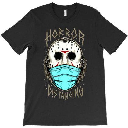 Horror Distancing T-shirt Designed By Sober Artwerk
