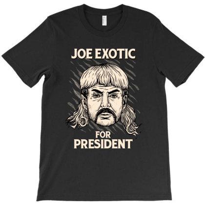 Joe Exotic For President T-shirt Designed By Sober Artwerk