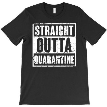 Straight Outta Quarantine For Dark T-shirt Designed By Gurkan