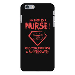 my mom is a nurse iPhone 6 Plus/6s Plus Case | Artistshot
