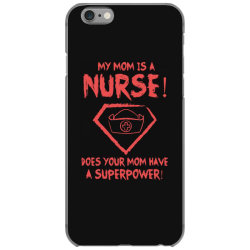 my mom is a nurse iPhone 6/6s Case | Artistshot