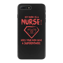 my mom is a nurse iPhone 7 Plus Case | Artistshot