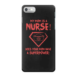 my mom is a nurse iPhone 7 Case | Artistshot