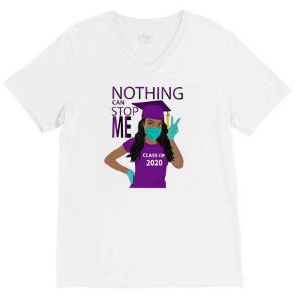 Nothing Can Stop Me V-neck Tee Designed By Kakashop