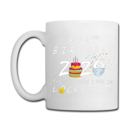 Birthday 2020 The One Where I Was In Lockdown Coffee Mug