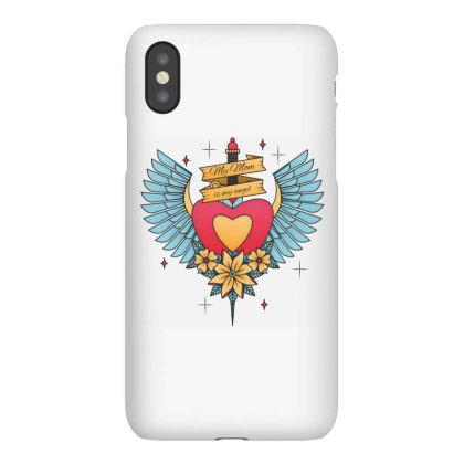 My Mom Is My Angel Iphonex Case Designed By Estore