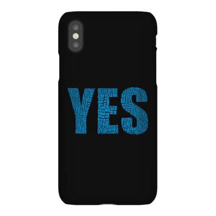 Yes, No Iphonex Case Designed By Estore