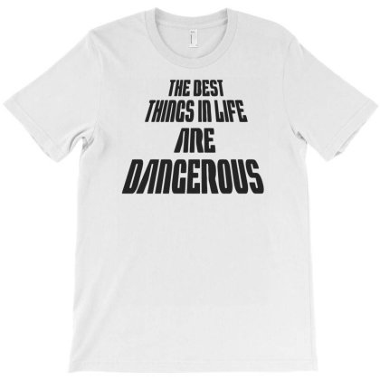 Best Things In Life Funny Humor T-shirt Designed By Ramateeshirt