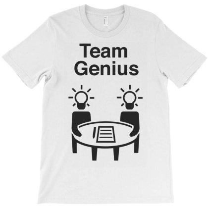Team Genius T-shirt Designed By Ramateeshirt