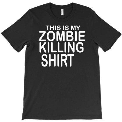 Zombie Killer Funny Humor T Shirt T-shirt Designed By Ramateeshirt