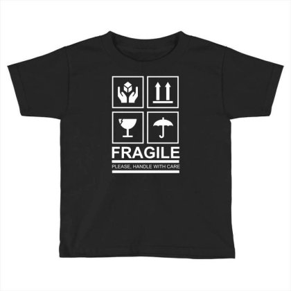 Fragile Toddler T-shirt Designed By Vanotees