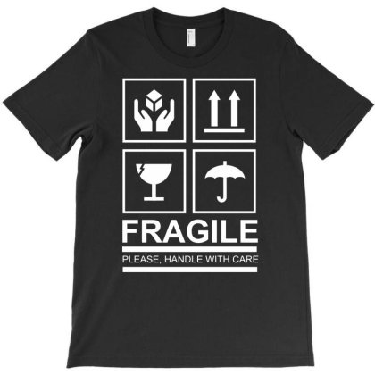 Fragile T-shirt Designed By Vanotees