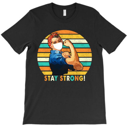 Stay Strong! 2020 T-shirt Designed By Faical