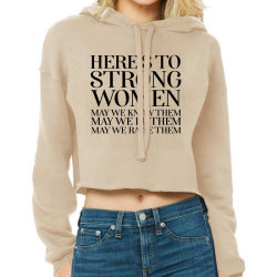 Here's To Strong Women Poste Cropped Hoodie Designed By Cuser2397